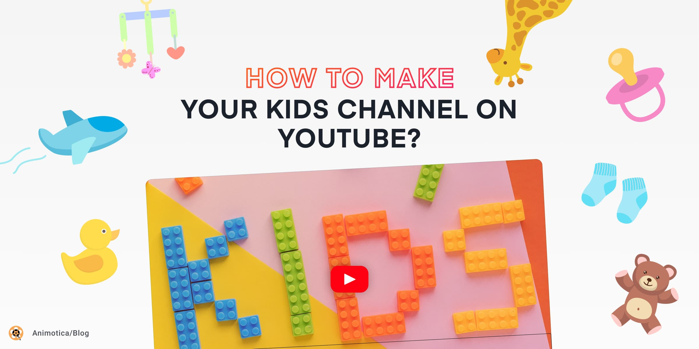 Ultimate Guide On How To Start A Successful Youtube Channel For Kids